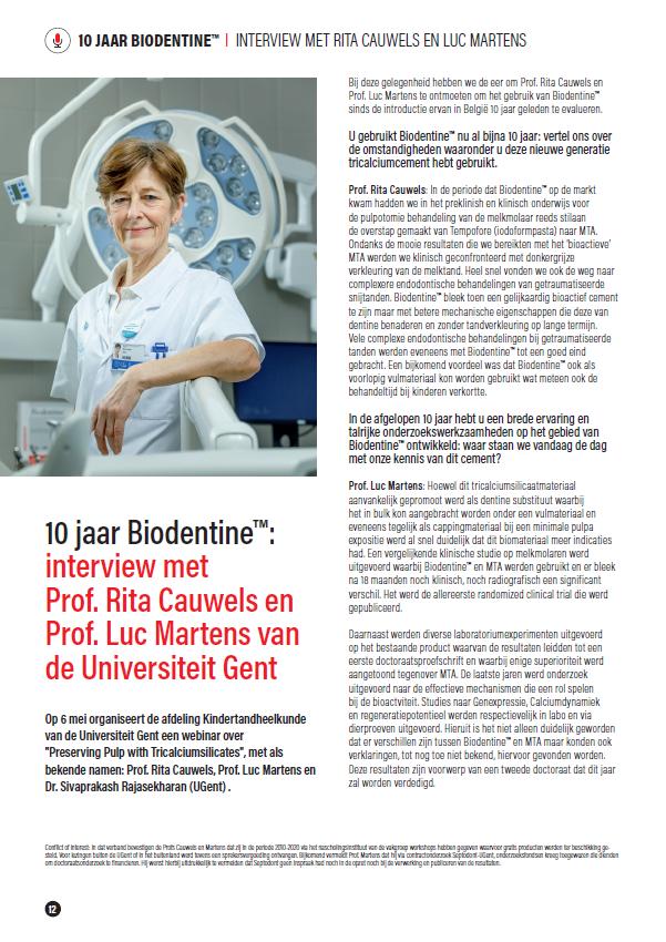 Professor Cauwels & Professor Martens van Ugent over 10 jaar gebruik met Biodentine™ 1